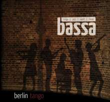 Bassa: Berlin Tango, CD