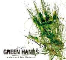 Mohammad Reza Mortazavi: Green Hands, CD