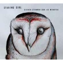 Staring Girl: Sieben Stunden und 40 Minuten, CD