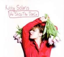 Kitty Solaris: We Stop The Dance, CD
