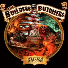 The Builders & The Butchers: Western Medicine, CD