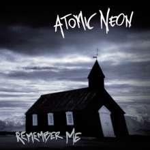 Atomic Neon: Remember Me, CD