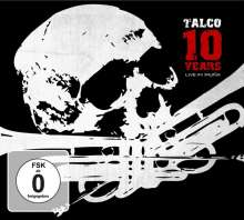 Talco: 10 Years: Live In Iruna (CD + DVD), 2 CDs