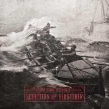 Feine Sahne Fischfilet: Scheitern & Verstehen, LP