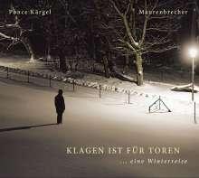 Manfred Maurenbrecher & Marco Ponce Kärgel: Winterreise, CD