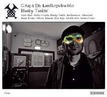 G.Rag und die Landlergeschwister: Honky Tonkin', CD