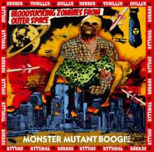 Bloodsucking Zombies From Outer Space: Monster Mutant Boogie (Reissue), LP