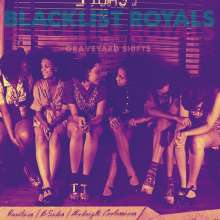 Blacklist Royals: Graveyard Shifts (White Vinyl), LP