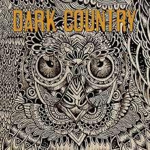 Dark Country: Dark Country, LP