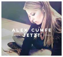 Alex Cumfe: Jetzt, CD