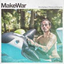 MakeWar: Developing A Theory Of Integrity, LP