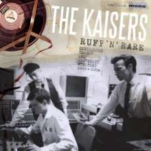 The Kaisers: Ruff 'n' Rare: Unreleased Tracks And Alternate Versions 1993 - 2000, CD