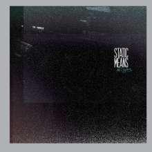 Static Means: No Lights, LP