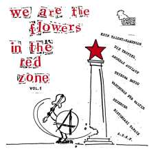 We Are The Flowers In The Red Zone Vol.1, LP