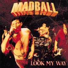 Madball: Look My Way (Milky-Clear Vinyl), LP