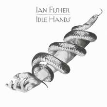 Ian Fisher: Idle Hands, CD