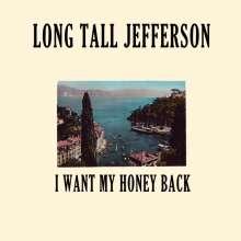 Long Tall Jefferson: I Want My Honey Back, LP