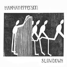 Hannah Epperson: Slowdown, CD