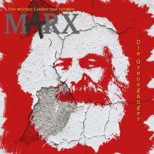 Die Grenzgänger: Die wilden Lieder des jungen Marx, CD