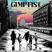 Gimp Fist: Never Let Go (Limited-Edition), Single 7""