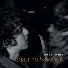 John Winston Berta: Right To Wonder, LP
