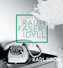 Karlsson: Rauhfaseridyll, LP