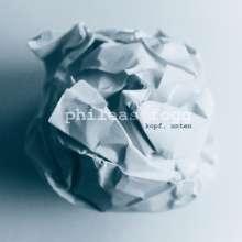 Phileas Fogg: Kopf, unten, LP