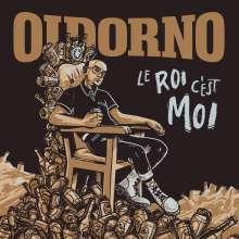 "Oidorno: Le Roi C'est Moi (Limited-Edition), Single 7"""