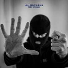 Milli Dance & U.N.O.: Fünf vor Fick, LP