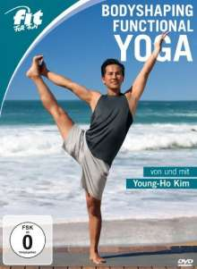 Fit for Fun - Bodyshaping Functional Yoga von und mit Young-Ho Kim, DVD