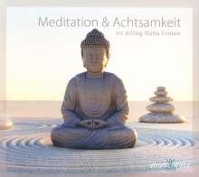Meditation & Achtsamkeit - Im Alltag Ruhe finden, CD