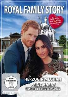 Royal Family Story: Herzogin Meghan Prinz Harry - Unser perfektes Babyglück, DVD