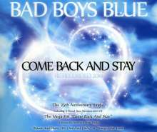 Bad Boys Blue: Come Back And Stay, Maxi-CD