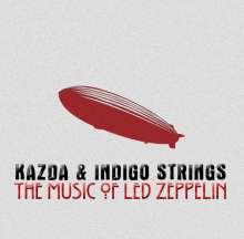 Kazda & Indigo Strings - The Music Of Led Zeppelin, CD