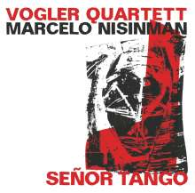 Vogler Quartett: Senor Tango (Live), CD