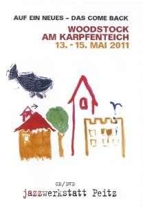 Woodstock am Karpfenteich: 13. - 15. Mai 2011 (CD + DVD), 1 CD und 1 DVD