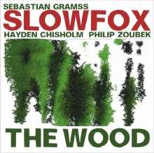 Sebastian Gramss (geb. 1966): The Wood - Slowfox, CD