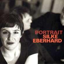 Silke Eberhard (geb. 1972): Portrait Silke Eberhard, 3 CDs