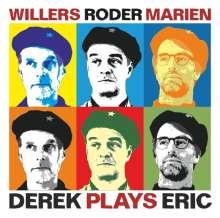 Andreas Willers (geb. 1957): Derek Plays Eric, CD