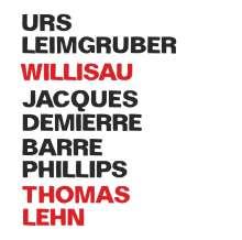 Urs Leimgruber (geb. 1952): Willisau, CD