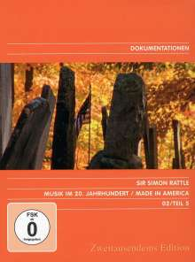 Simon Rattle - Musik im 20.Jh.Vol.5/Made in America, DVD