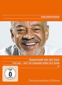 Still Bill - Ain't No Sunshine (When He's Gone) (Bill Withers Portrait), DVD