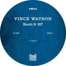 "Vince Watson: Rock-It EP, Single 12"""