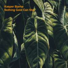 Kasper Björke: Nothing Gold Can Stay EP (Limited Edition) (Orange Vinyl), LP