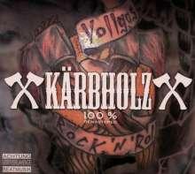 Kärbholz: 100% (Remastered), CD