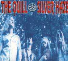 The Quill: Silver Haze, CD