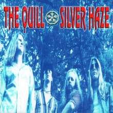 The Quill: Silver Haze, 1 LP und 1 CD