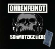 Ohrenfeindt: Schmutzige Liebe, CD