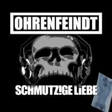 Ohrenfeindt: Schmutzige Liebe, LP