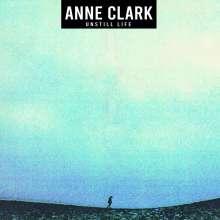 Anne Clark: Unstill Life, LP